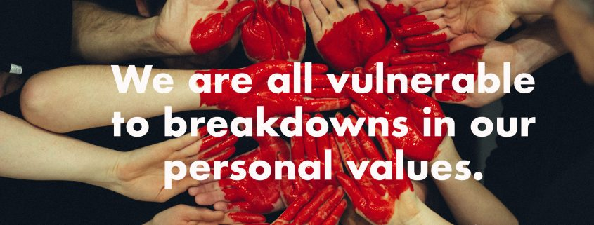 We-are-all-vulnerable-to-breakdowns-in-our-personal-values